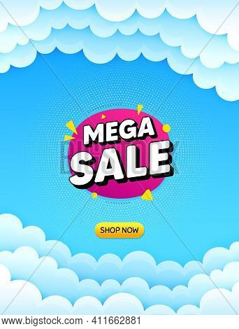 Mega Sale Bubble. Cloud Sky Background With Offer Message. Discount Banner Shape. Coupon Sticker Ico