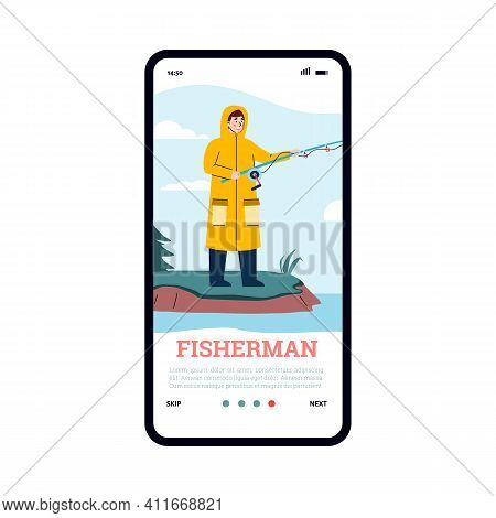 Man Catch Fish. Vector Mobile Phone Screen With Fisherman In Yellow Raincoat Standing On Shore With