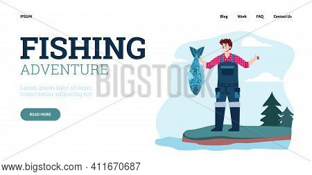 Fishing Season. Happy Fisherman Hold Big Catch Fish In Hand And Showing Sign Thumb Up. Vector Landin