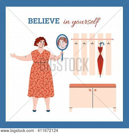 Concept Of Self Acceptance And Positive Personal Appearance. Narcissistic Young Woman Admiring On Re