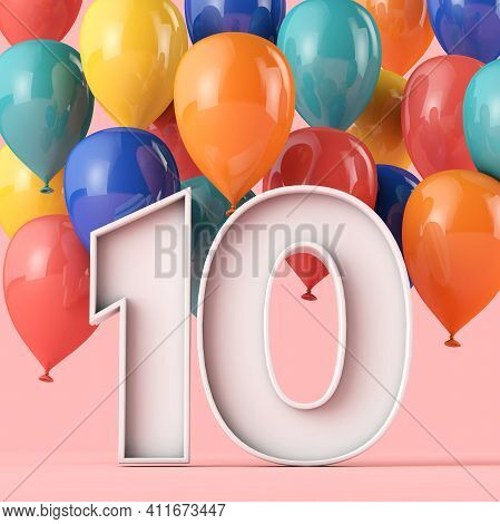 Happy 10th Birthday Background With Colourful Balloons. 3d Rendering