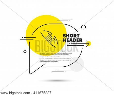 Helping Hand Line Icon. Speech Bubble Vector Concept. Give Gesture Sign. Charity Palm Symbol. Helpin
