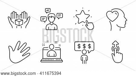 Ranking Star, Hold Box And Hand Line Icons Set. Swipe Up, Friend And Conversation Messages Signs. Be