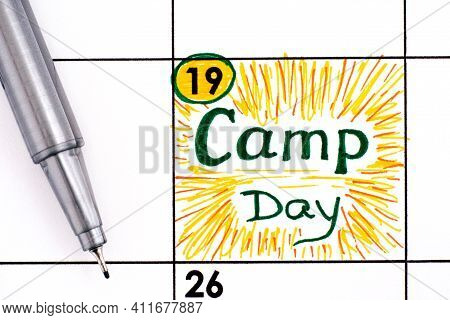 Reminder Camp Day In Calendar With Pen. November 19