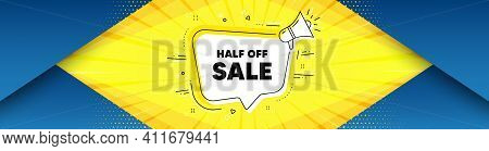 Half Off Sale. Background With Offer Speech Bubble. Special Offer Price Sign. Advertising Discounts