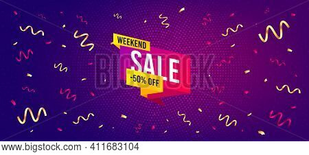 Weekend Sale 50 Percent Off Banner. Festive Confetti Background With Offer Message. Discount Sticker