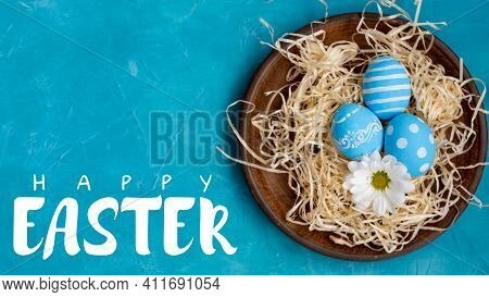 Happy Easter. Food Ornament. Festive Dinner Invitation Card. Blue Painted Egg White Flower In Rustic