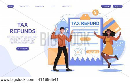 Tax Refund And Return Concept. Tax Declaration Approved. Idea Of Accounting And Payment. Financial B