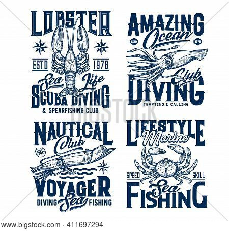 Diving And Sea Fishing Club T-shirt Prints. Lobster, Squid Or Cuttlefish, Crab Engraved Vector. Spea