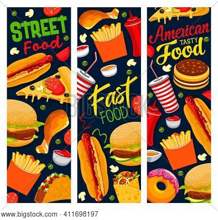 Street Food Vector Banners, Pizza, Burger, French Fries And Tacos With Cola, Hot Dog, Chicken Leg An