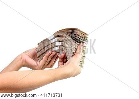 Many Money Cash In Hand Are Holding, Rich Wealthy Concept, Wad Of Banknote Money Thai Baht, Hand Are