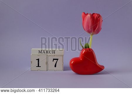 Calendar For March 17: Cubes With The Number 17, The Name Of The Month March In English, A Heart-sha