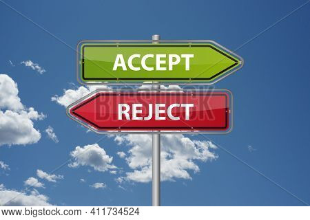 Accept Or Deny Signposts Opposite Directions Choose Options Job Relationship
