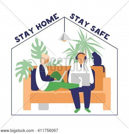 Couple Working Or Studying From Home Due To Coronavirus Quarantine. Stay Home Stay Safe Motivational