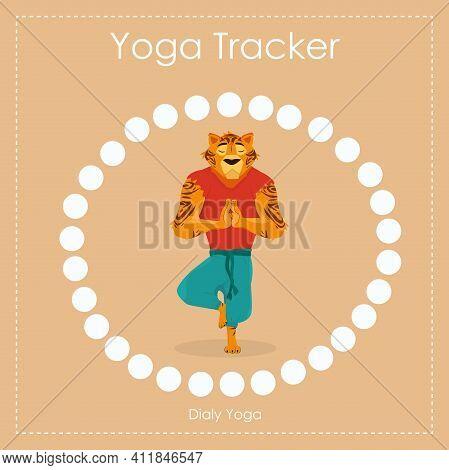Vector Illustration Of A Tiger Doing Yoga. 30 Day Challenge, Habit Tracker