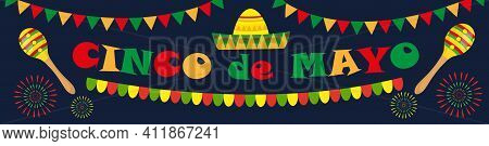 Cinco De Mayo Banner. Mexican Template For Your Design With Sambrero, Maracas. Vector Illustration