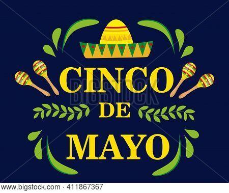 Cinco De Mayo Mexican Federal Holiday, Fiesta Greeting Card, Flyer, Poster, Invitation. Cinco De May
