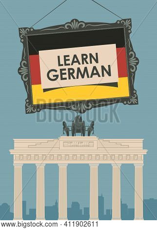 Vector Banner On The Topic Of Learning German For Language Schools Or Online Courses. Decorative Ill