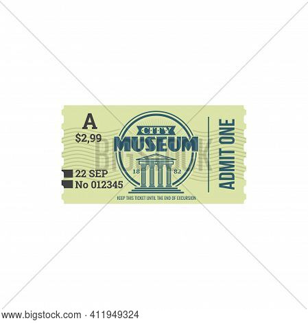 Entry Ticket To City Historical Museum Isolated Card. Vector Voucher Access To History Museum, Singl