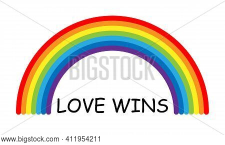 Vector Lgbt Pride Love Wins Text And Rainbow. Isolated On White Background