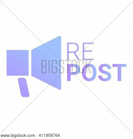 Repost Megaphone Icon. Cartoon Of Repost Megaphone Vector Icon For Web Design Isolated On White Back
