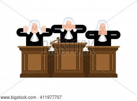 Three Judges: Blind Judge, Deaf Judge And Dumb Judge. Bribery Justice