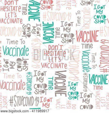 Coronavirus Vaccination Seamless Vector Pattern. Motivational Slogans, Inspirational Quote Backgroun
