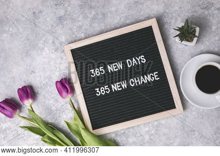 365 New Days, 365 New Chances. Letter Board With Motivational Quote. New Year Resolutions And Goal S