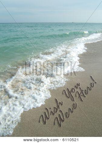 Wish you were here, beach sand writing