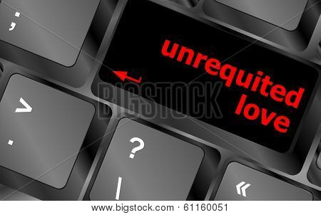 unrequited love on key or keyboard showing internet dating concept poster