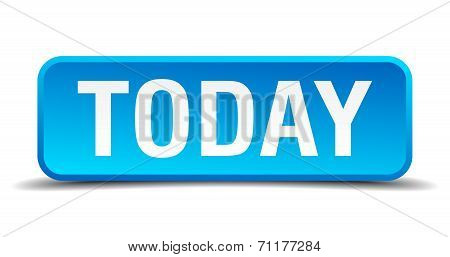 Today Blue 3D Realistic Square Isolated Button
