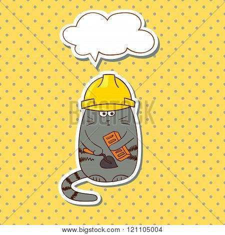 Cartoon construction worker. Funny cat builder with speech bubble