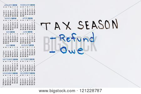 White Board With Calendar Marked For Tax Situations