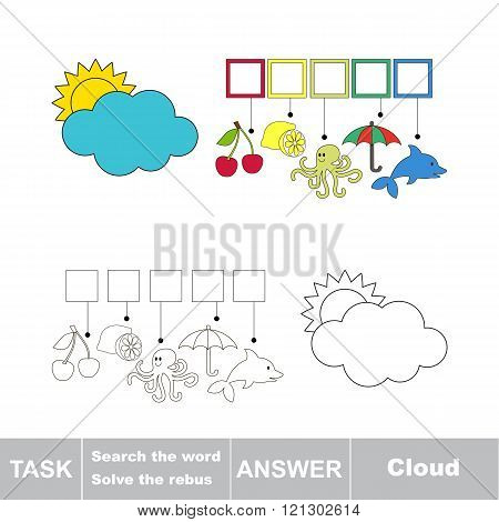 Vector rebus game for children. Find solution and write the hidden word Cloud
