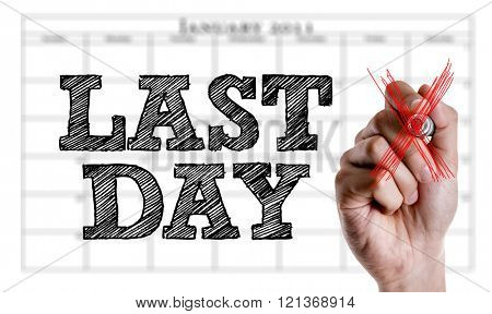 Hand writing the text: Last Day