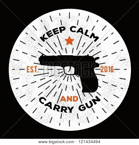 Vintage retro gun illustration. Keep calm and carry gun. Vector gun logo template to use as a print