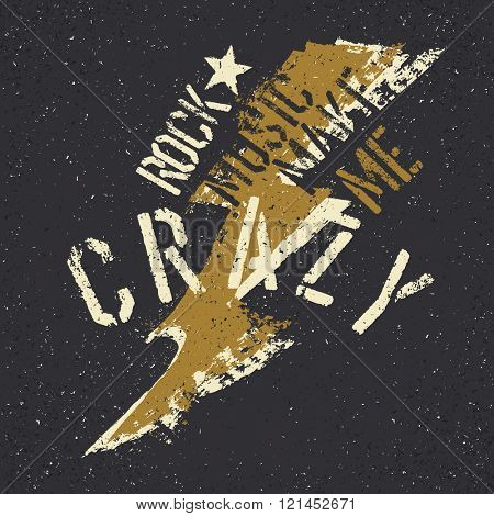 Rock music make me crazy. Grunge lettering with thunderbolt and star. Stencil grunge alphabet. Tee print design template