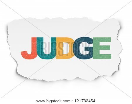 Law concept: Judge on Torn Paper background