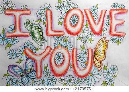 Bright picture with phrase I LOVE YOU, close up