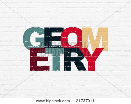 Education concept: Geometry on wall background