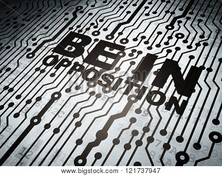 Politics concept: circuit board with Be in Opposition