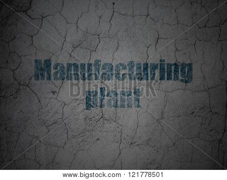 Industry concept: Manufacturing Plant on grunge wall background
