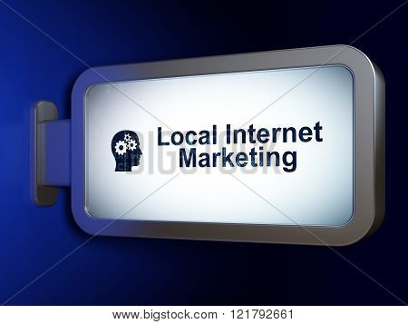 Marketing concept: Local Internet Marketing and Head With Gears on billboard background