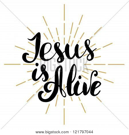 Jesus Is Alive. Happy Easter. Easter Greeting Card Template. Vector Illustration.