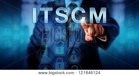 Business planning administrator is pushing ITSCM on a touch screen interface. Technology concept and business metaphor for information technology service continuity management processes.