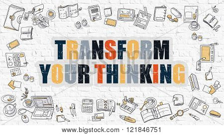 Transform Your Thinking in Multicolor. Doodle Design.