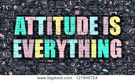 Attitude is Everything in Multicolor. Doodle Design.