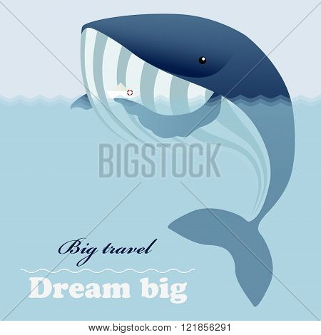 Huge whale, little ship and inspiring lettering Dream big