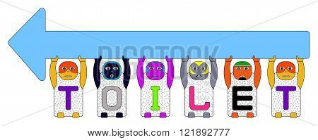 CHILDREN'S NAMES T,O,I,L,and E LIFTING SIGN FOR GO LEFT
