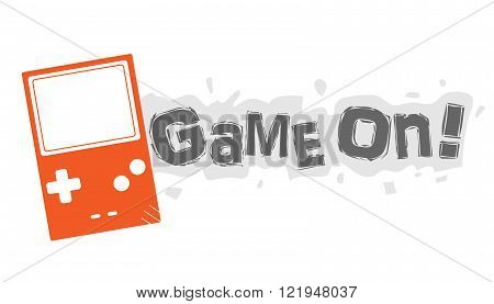 Game On!, a hand drawn vector illustration of a video game handheld console with